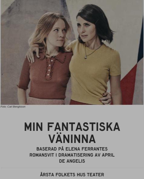 Min Fantastiska Väninna - Årsta Folkets Hus Teater